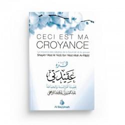 Ceci est ma Croyance - Shaykh Ar-Râjihî - Al Bayyinah