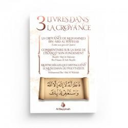3 Livres dans la croyance - Ibn Abd Al Wahhab - Editions Al Bayyinah