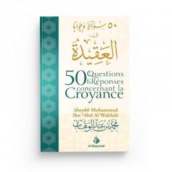 50 questions et réponses - Ibn Abd Al Wahhab - Editions Al Bayyinah