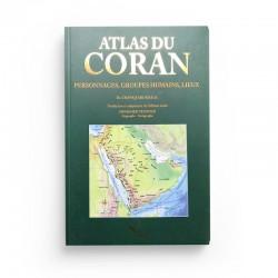 ATLAS DU CORAN - PERSONNAGES, GROUPES HUMAINES, LIEUX - CHAWQI ABU KHALIL - SANA