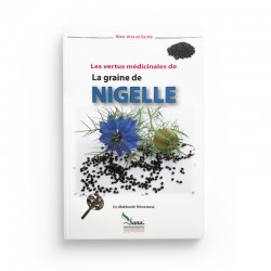 La Graine De Nigelle - Les Vertus Médicinales - D'après Mahboubi Moussaoui