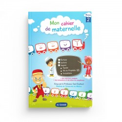 MON CAHIER DE MATERNELLE 2 - Editions Al Qamar