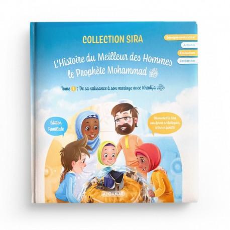 L'HISTOIRE DU MEILLEUR DES HOMMES, LE PROPHÈTE MOHAMMAD ﷺ - TOME 1 - AL QAMAR