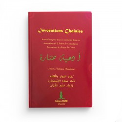 Invocations Choisies - arabe français phonétique - Editions Salam