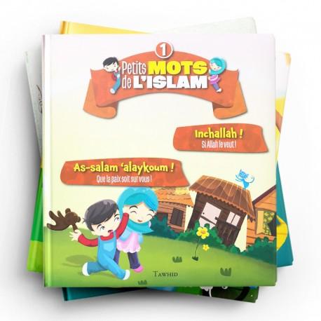 Pack : petits mots de l'islam (5 livres) - Editions Tawhid