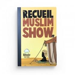 Recueil 1 - Les Chroniques en bandes déssinées de la série Muslim Show