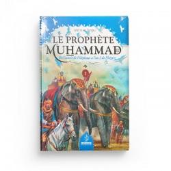 LE PROPHÈTE MUHAMMAD - TOME , DE L'ANNÉE DE L'ÉLÉPHANT À L'AN 2 DE L'HÉGIRE - MEHMET DOGRU - MAISON D'ENNOUR
