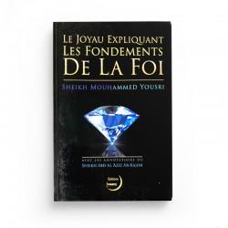 Le joyau expliquant les fondements de la foi - Sheikh Mouhammed Yousri - Editions Imaany