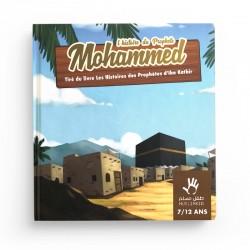 L'histoire Du prophète Mohammed 7/12 ans MUSLIMKID