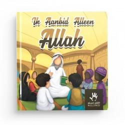 Ik aanbid Alleen Allah - MuslimKid