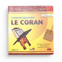 Comment Apprendre Le Coran (Tome 1): Sourate « Al Fâtiha » Et Les Neuf Dernières Sourates