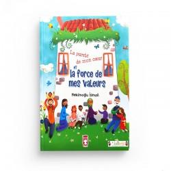 La Pureté de mon coeur et la force de mes valeurs - Hekimoglu Ismail - Timas Kids
