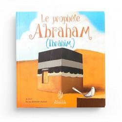 Le Prophète Abraham (Ibrahim) - Fatma Kayhan - Maison d'Ennour