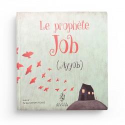 Le prophète Job (Ayyûb) - Fatma Kayhan - Maison d'Ennour