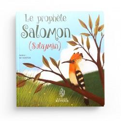 Le prophète Salomon (Sulaymân) - Elif SANTUR - Maison d'Ennour