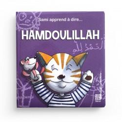 Sami apprend à dire Hamdoulillah - Dounia Zaydan - Editions Tawhid