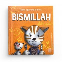 Sami apprend à dire Bismillah - Dounia Zaydan - Editions Tawhid