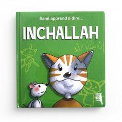 Sami apprend à dire Inchallah - Dounia Zaydan - Edition Tawhid