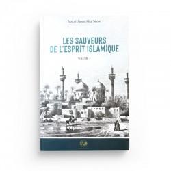 LES SAUVEURS DE L'ESPRIT ISLAMIQUE - volume 1 -Turath edition