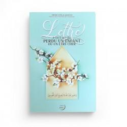 Lettre à ceux qui ont perdu un enfant ou un être cher - Sa'id Al-Qahtâni