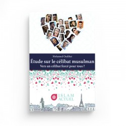 ETUDE SUR LE CÉLIBAT MUSULMAN-MOHAMED OUDIHAT - ISLAM ACTUEL