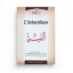 L'intention - D'après Abdullah AL JIBRINE - editions Assia
