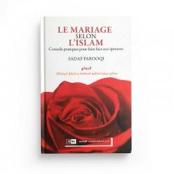 Le mariage selon l'Islam - Conseils pratiques pour faire face aux épreuves - SADAF FAROOQI - Editions IIPH