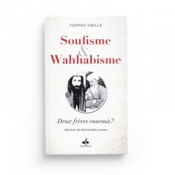 SOUFISME ET WAHHABISME - DEUX FRÈRES ENNEMIS? - Editions Albouraq