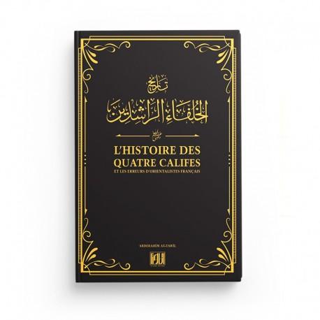 L'histoire des quatre califes - Editions At-Tawil