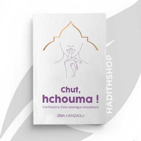 Chut, hchouma ! Confessions d'une sexologue musulmane - Zina Hamzaoui