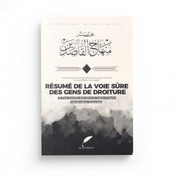 RÉSUMÉ DE LA VOIE SÛRE DES GENS DE DROITURE - Editions Al-Istiqama