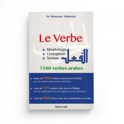 LE VERBE - MORPHOLOGIE, CONJUGAISON & SYNTAXE - 7500 VERBES ARABES - DR MOUSSAOUI MAHBOUBI - SABIL