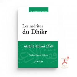 GRATUIT : LES MÉRITES DU DHIKR - 'ABD AR-RAZZÂQ AL-BADR - EXTRAIT - Editions al-hadith - PDF