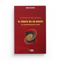 Classification Des Points Notables De AL-Bidâya Wa An-Nihâya De Ibn Kathîr, Par Asli Rachid - Editions Sabil