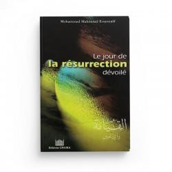 Le Jour De La Résurrection Dévoilé - Editions Chama