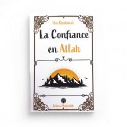 LA CONFIANCE EN ALLAH IBN QUDAMAH - MUSLIMLIFE