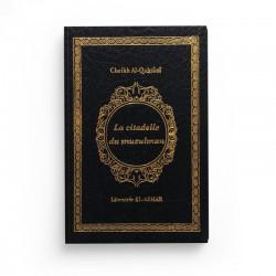 La Citadelle du Musulman (Husn al muslim) de Sa'î Ibn 'Alî Ibn Wahf Al-Qahtânî - Librairie El-Azhar