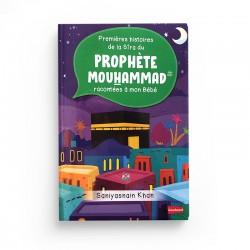Premières histoires de la Sîra du Prophète Mouhammad racontées à mon Bébé (Livre avec pages cartonnées) - Goodword - Orientica