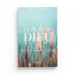 Le Plan De Dieu «Parce Que J'ai Confiance En Ce Qu'Il Fait», De Myriam Lakhdar Bounamcha (Tome 1) - Editions Hedilina