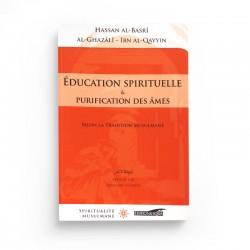 Education Spirituelle Et Purification Des Âmes - Editions Iqra