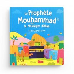 Le Prophète Mouhammad - Le Messager d'Allah - Goodword - Orientica