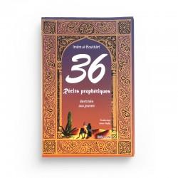 36 récits prophétiques destinés aux jeunes - Editions ESSALAM