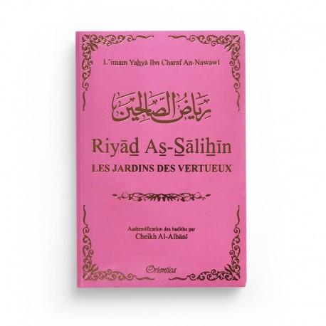 Riyad As-Salihîn - Le jardin des vertueux - rose - Orientica