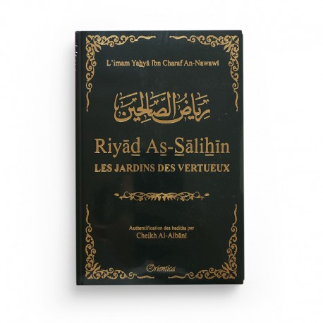 Riyad As-Salihîn - Le jardin des vertueux - vert foncé - Orientica