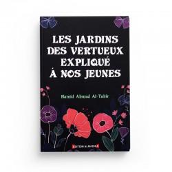 Les JARDINS DES VERTUEUX EXPLIQUE A NOS JEUNES D'après Hamid Ahmed At-Tahir - Editions Almadina